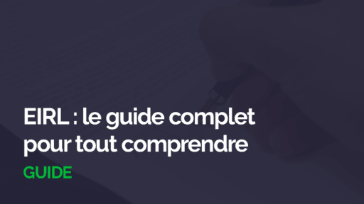 eirl guide complet