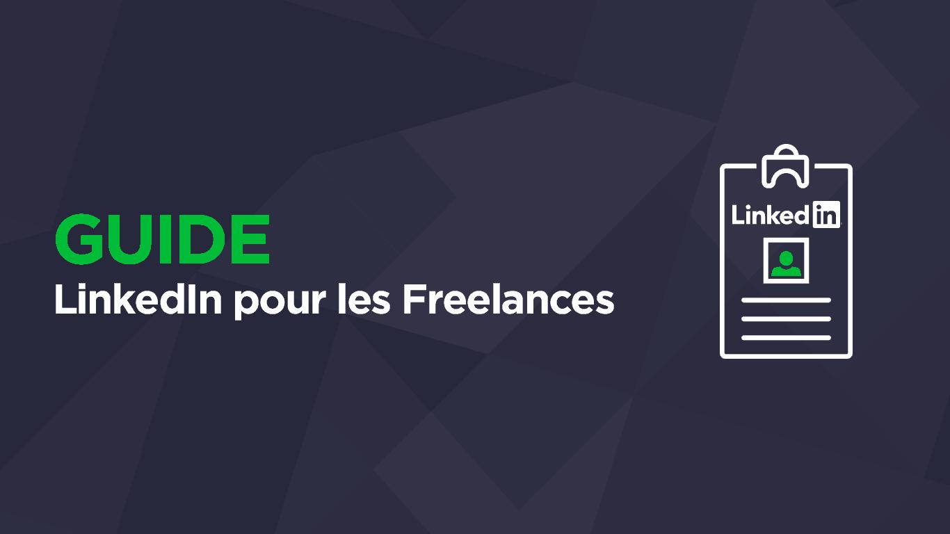 Guide LinkedIn Freelance