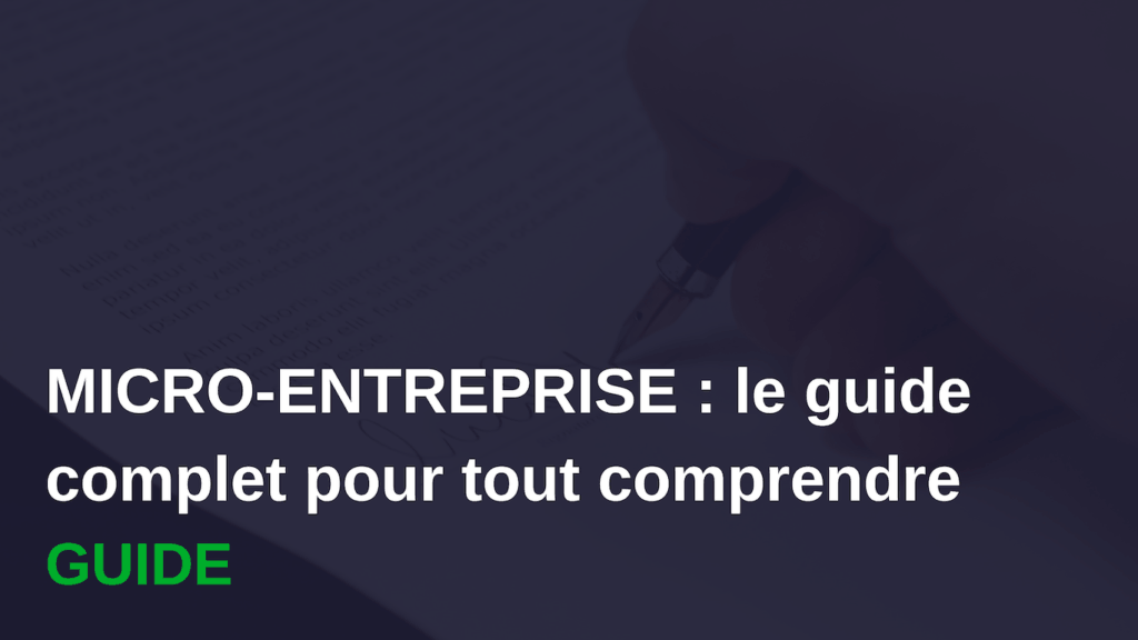micro-entreprise guide complet