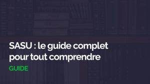 SASU Guide complet